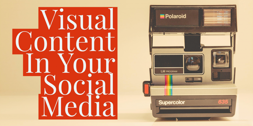 Visual Content in your social media