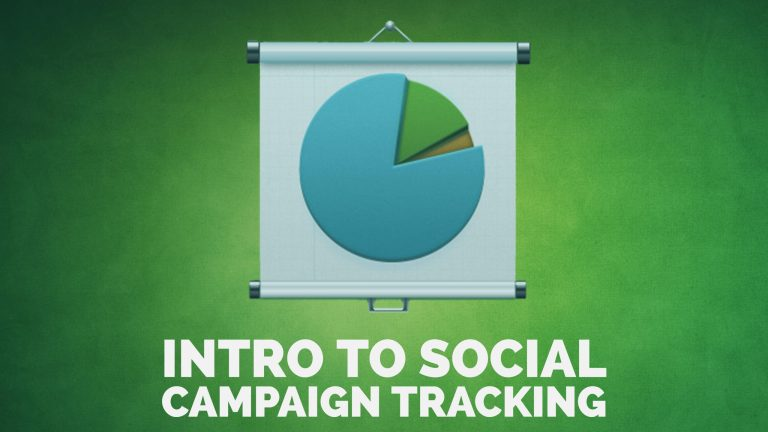 Intro to Social Campaign Tracking